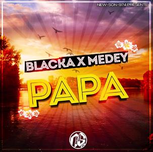 Blacka ft Medey – papa