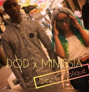 Dod ft Minissia - c'est compliqué