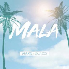 Ma2x – mala (Prod.by Djazzi)