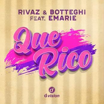 Rivaz & Botteghi ft Emarie - que rico
