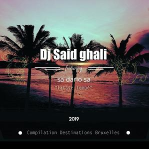 Dj Said Ghali ft Dario Sa – laisse tombé