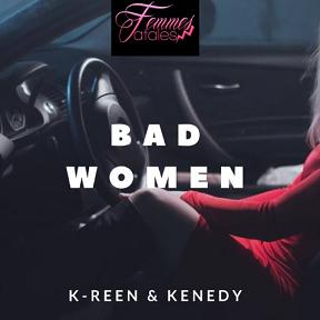 K-Reen ft Kenedy – bad women