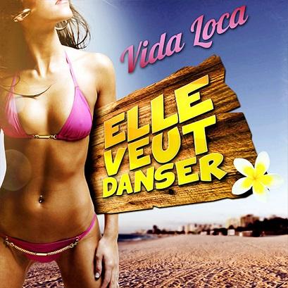 Vida Loca - elle veut danser