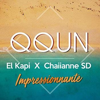 QQUN ft El Kapi & Chaiianne SD - impressionnante