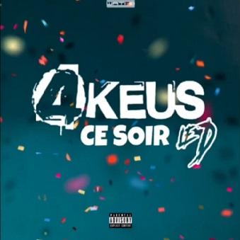 4 keus ft Le D - ce soir