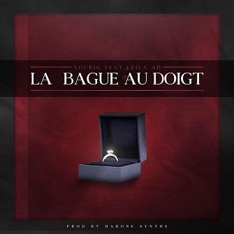 Youbig ft Leila Ad - la bague au doigt
