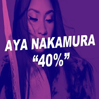 Aya Nakamura - 40% (1)