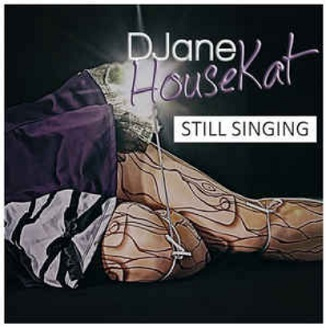 DJane HouseKat – still singing