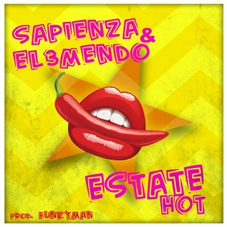 Sapienza & El 3mendo – estate hot