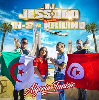 Dj Jess & Doo ft Krilino & In-s – Algérie Tunisie