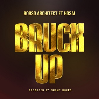 Bobso Architect ft Hosai – bruk up
