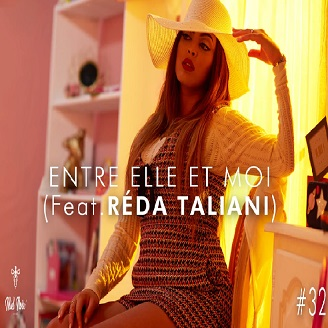 Nej' ft Reda Taliani - entre elle et moi