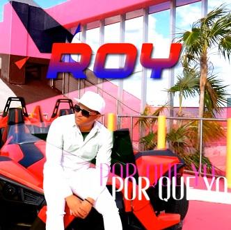 Roy – por que yo