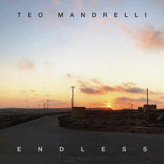 Teo Mandrelli - endless