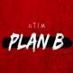 Atim - plan b
