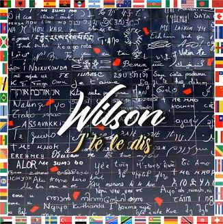 Wilson – j'te le dis