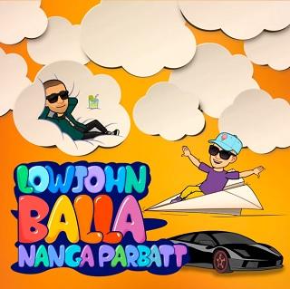 LowJohn ft Nanga Parbat - balla (Prod.by Domenico Ciaffone)