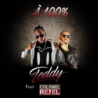 Teddy ft Colonel Reyel - a 100%