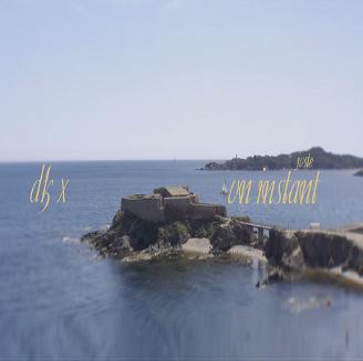 Dk X – juste un instant