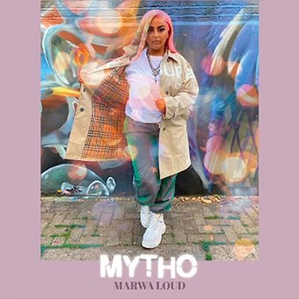 Marwa Loud - mytho