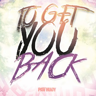 Pav Hudy - to get you back