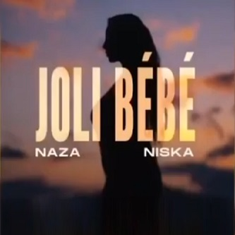 Naza ft Niska – joli bébé