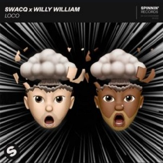 SWACQ ft Willy William – loco
