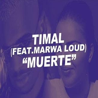Timal ft Marwa Loud – muerte