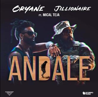 Oryane ft Jillionaire & Mical Teja – andale