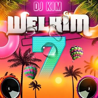 Dj Kim - Welkim 7 (2021)1