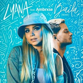 Lyana ft Ambrxse - baila